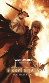 Nathan Long: Warhammer Chronicles - S krví spjatá