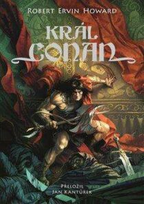 Robert Ervin Howard: Král Conan