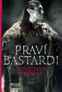 Jonathan French: The Lot Lands Series 2 - Praví bastardi